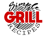 Simple Grill Recipes
